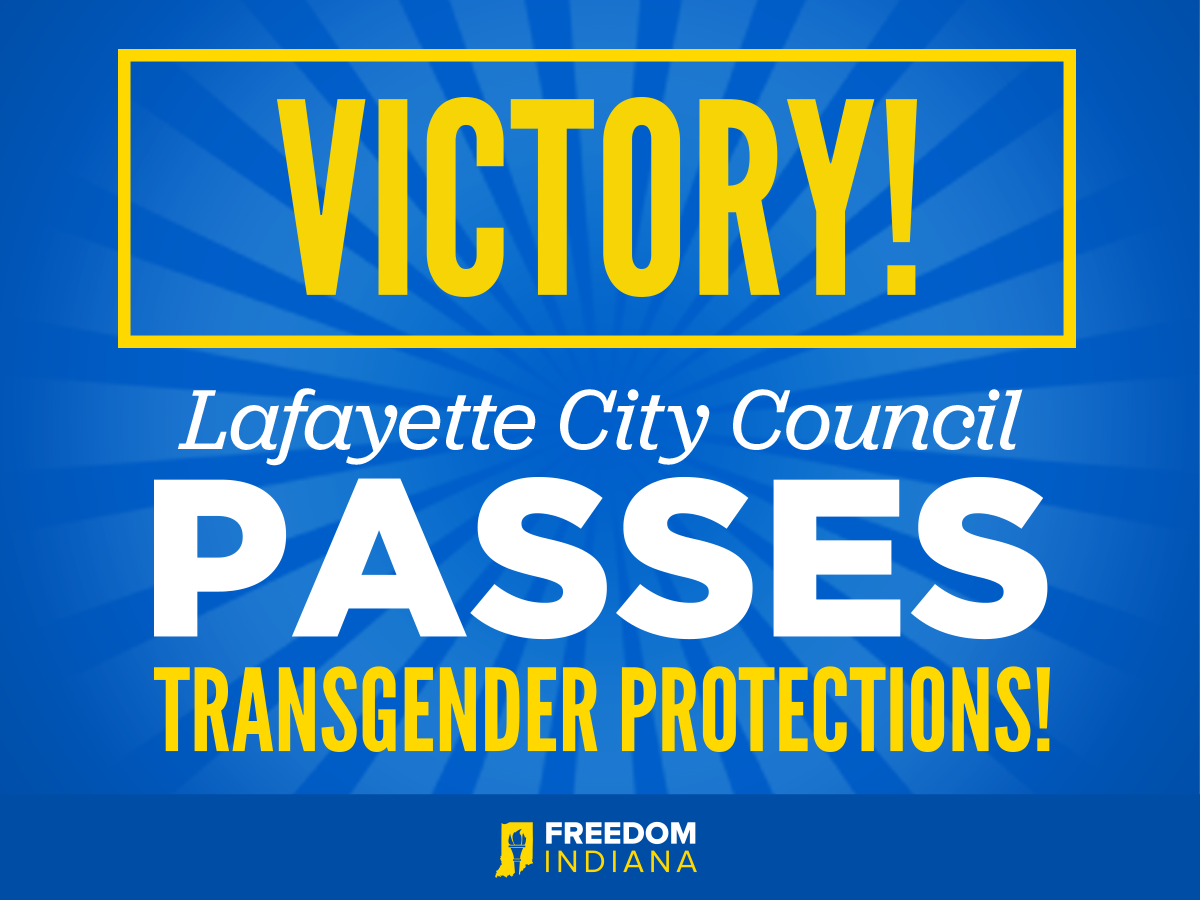 Victory in Lafayette Sets the Stage for Passage of Full LGBT Non-Discrimination Protections Across Tippecanoe County