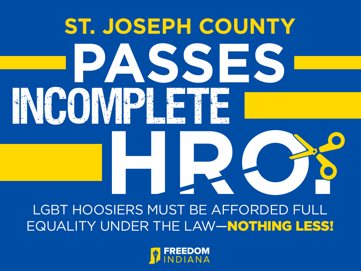 St. Joseph County Council Council Passes Flawed HRO That Actually Writes Discrimination into Law